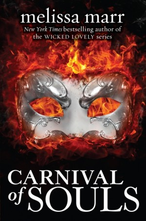 Carnival of Souls, by Melissa Marr