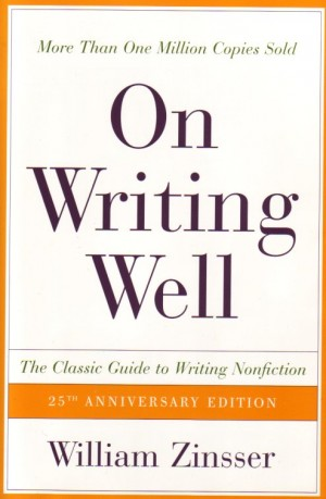 On Writing Well, by William Zinsser